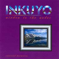 Inkuyo - CD - Window to the Andes