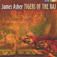 James Asher - CD - Tigers of the Raj