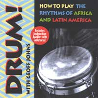 Geoff Johns - CD - Drum - How to play African & Latin Rhythms