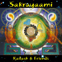 Kailash & Friends  CD Sakrayaami