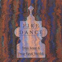 Brian Keane & Omar Tekbilek F.: CD Fire Dance