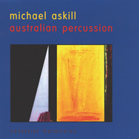 Michael Askill: CD Australian Percussion