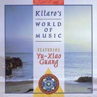 Kitaro - CD - Kitaro's World of Music-feat. Y.X. Guang