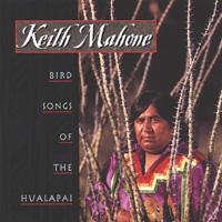 Keith Mahoni - CD - Bird Songs of the Hualapai