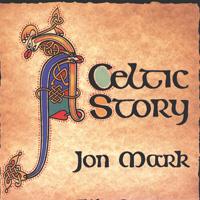 Jon Mark - CD - Celtic Story