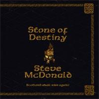 Steve McDonald: CD Stone of Destiny