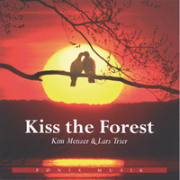 Kim Menzer & Lars Trier - CD - Kiss the Forest
