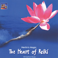 Merlins Magic - CD - The Heart of Reiki