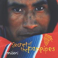 Midori: CD Secret of the Panpipes