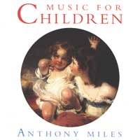 Anthony Miles: CD Music for Children