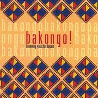 Bakongo & Geoff Johns - CD - Bakongo - Drumming Music for Dancers