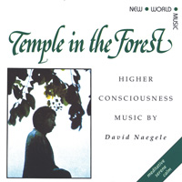 David Naegele: CD Temple in the Forest