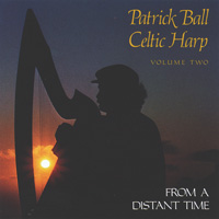 Patrick Ball - CD - From a distant Time  Vol 2