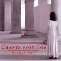Nhanda Devi - CD - Chants from Isis