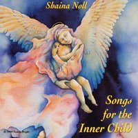 Shaina Noll: CD Songs for the Inner Child