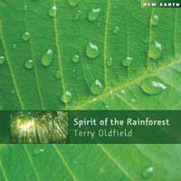 Terry Oldfield: CD Spirit of the Rainforest