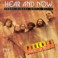 Phoenix Percussion Project - CD - Hear and Now