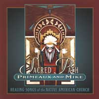 Primeaux & Mike - CD - Sacred Path - Healing Songs