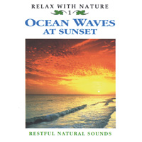 Relax with Nature Series: CD Ocean Waves at Sunset