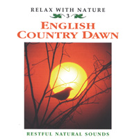 Relax with Nature Series - CD - English Country Dawn