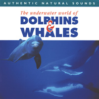 Relax with Nature Series - CD - Dolphins & Whales