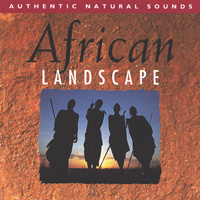Relax with Nature Series: CD African Landscape
