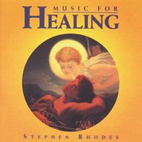 Stephen Rhodes - CD - Music for Healing