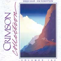 Kim Robertson & Kaur: CD Crimson Collection 1&2