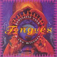Gabrielle Roth - CD - Tongues