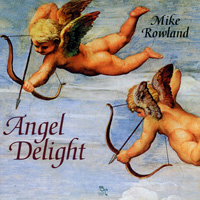 Mike Rowland: CD Angel Delight