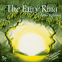 Mike Rowland: CD The Fairy Ring