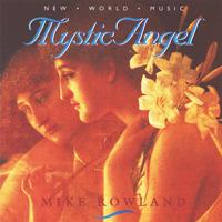 Mike Rowland - CD - Mystic Angel