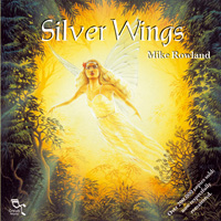 Mike Rowland: CD Silver Wings