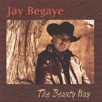 Jay Begaye - CD - Beauty Way, The
