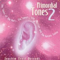 Joachim-Ernst Berendt - CD - Primordial Tones 2
