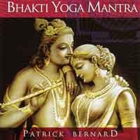 Patrick Bernard - CD - Bhakti Yoga Mantra (Atlantis Angelis)