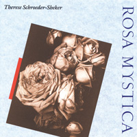 Therese Schroeder-Sheker - CD - Rosa Mystica