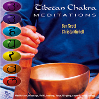 Ben Scott & Christa Michell - CD - Tibetan Chakra Meditations