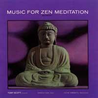 Tony Scott - CD - Music for Zen Meditation