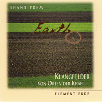 Shantiprem - Klangfelder: CD Element Erde