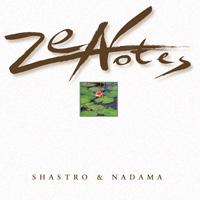 Shastro & Nadama: CD Zen Notes