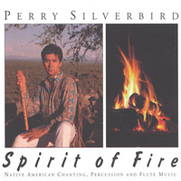 Perry Silverbird - CD - Spirit of Fire