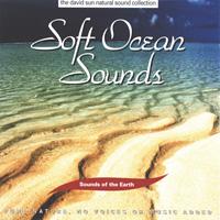 Sounds of the Earth - David Sun: CD Soft Ocean Sounds
