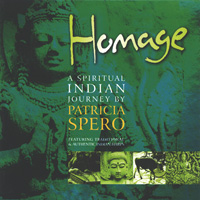 Patricia Spero: CD Homage - A Spiritual Indian Journey