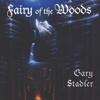 Gary Stadler: CD Fairy of the Woods