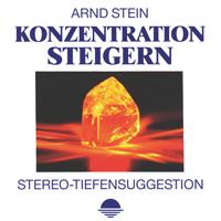 Arnd Stein - CD - Konzentration steigern