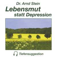 Arnd Stein  CD Lebensmut statt Depression