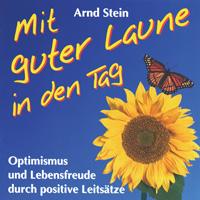 Arnd Stein - CD - Mit Guter Laune in den Tag
