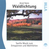 Arnd Stein: CD Waldlichtung