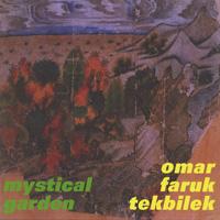 Omar Tekbilek Faruk: CD Mystical Garden